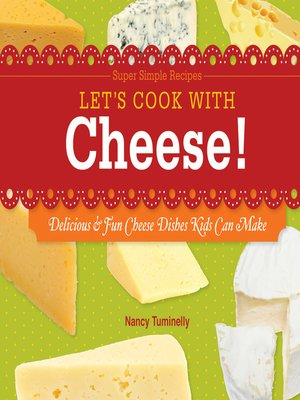 cover image of Let's Cook with Cheese!